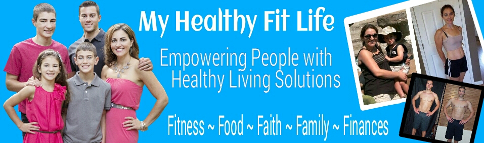 My Healthy Fit Life ~ Fitness ~ Food ~ Faith ~ Family ~ Finances
