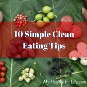 10 Simple Clean Eating Tips